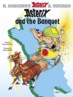 Asterix and the Banquet: Bk. 5: Book by Goscinny , Uderzo
