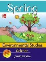 SPRING: Environmental Studies Primer (English) 1st Edition (Paperback): Book by Jyoti Nanda