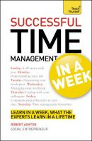 Teach Yourself Successful Time Management in a Week: Book by Declan Treacy , Polly Bird