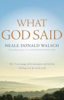 What God Said: Book by Neale Donald Walsch
