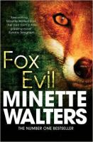 Fox Evil:Book by Author-Minette Walters