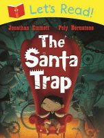 Let's Read! the Santa Trap: Book by Jonathan Emmett