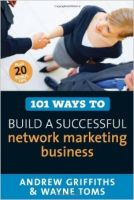 101 Ways to Build a Successful Network Marketing Business: Book by Andrew Griffiths,Wayne Toms