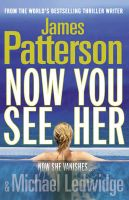 Now You See Her:Book by Author-James Patterson