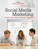 Social Media Marketing: The Next Generation of Business Engagement: Book by Dave Evans , Jake McKee