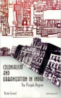 Colonialism and Urbanization in India: The Punjab Region: Book by Reeta Grewal