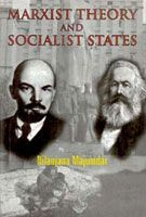 Marxist Theory And Socialist States: Book by Nilanjana Majumdar