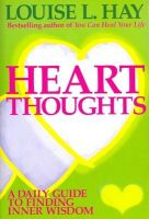 HEART THOUGHTS: Book by Louise L. Hay