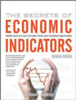The Secrets of Economic Indicators: Hidden Clues to Future Economic Trends and Investment Opportunities:Book by Author-Bernard Baumohl