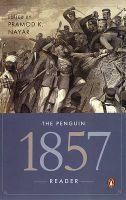 The Penguin 1857 reader: Book by Pramod K. Nayar