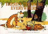There's Treasure Everywhere: Book by Bill Watterson , Bill Watterson
