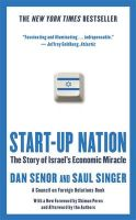 Start-Up Nation: The Story of Israel's Economic Miracle: Book by Dan Senor,Saul Singer