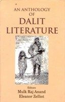An Anthology of Dalit Literature (Poems): Book by Mulk Raj Anand, Eleanor Zelliot