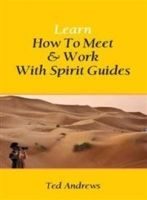 Learn How to Meet and Work with Spirit Guides: Book by Red Andrews
