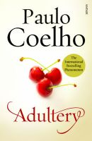 Adultery (English) (Paperback): Book by Paulo Coelho