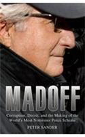 Madoff: Corruption, Deceit, and the Making of the World's Notorious Ponzi Scheme: Book by Peter Sander