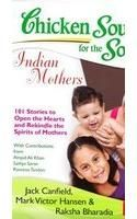 Chicken Soup for the Soul: Indian Mothers: Book by Jack Canfield