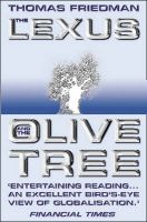 The Lexus And The Olive Tree:Book by Author-Thomas L. Friedman