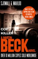 Cop Killer: A Martin Beck Novel: Book by Maj Sjowall