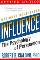 Influence: The Psychology of Persuasion: Book by Robert B. Cialdini