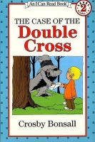 Trophy I Can Read Books - The Case of the Double Cross: Book by Crosby Newell Bonsall , Crosby Bonsall
