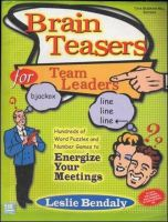 Brain Teasers For Team Leaders: Book by Leslie Bendaly