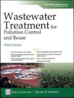 Wastewater Treatment for Pollution Control and Reuse: Book by Soli. J. Arceivala,Shyam. R. Asolekar