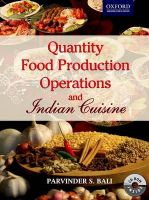 Quantity Food Production Operations and Indian Cuisine: Book by Parvinder Bali