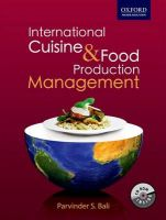 International Cuisine and Food Production Management: Book by Parvinder Bali