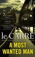 A Most Wanted Man: Book by John Le Carre