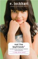 Ruby Oliver Novels (Paperback) - Real Live Boyfriends: Yes. Boyfriends, Plural. If My Life Weren't Complicated, I Wouldn't Be Ruby Oliver: Book by E Lockhart