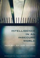 Intelligence in an Insecure World: Book by Peter Gill