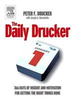 DAILY DRUCKER, THE 366 DAYS OF INSIGHT AND MOTIVATION FOR GETTING THE RIGHT THINGS (SIE) (English) (Paperback): Book by Drucker Peter Ferdinand