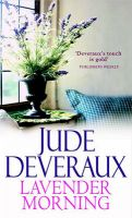 Lavender Morning: Book by Jude Deveraux
