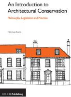 An Introduction to Architectural Conservation: Philosophy, Legislation and Practice: Book by Nick Lee Evans