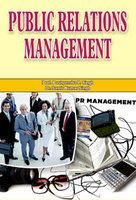 Public Relations Management: Book by Prof. Pushpendra P. Singh, Dr. Samir Kumar Singh