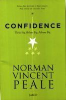 Confidence: Think Big, Believe Big, Achieve Big: Book by Norman Vincent Peale