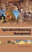 Agricultural Marketing Management: Book by Sharma, Premjit ed
