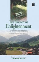 The Biology Of Enlightenment:Book by Author-Mukunda Rao