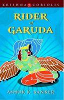 RIDER OF GARUDA: Book by Banker, Ashok K.