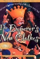 The Emporer's New Clothes: An All-Star Illustrated Retelling of the Classic Fairy Tale: Paperback and Compact Disk: Book by Starbright Foundation