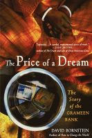 The Price of a Dream: The Story of the Grameen Bank: Book by David Bornstein
