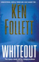 Whiteout:Book by Author-Ken Follett