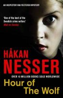 Hour of the Wolf: Book by Hakan Nesser