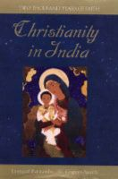 Christianity in India: Two Thousand Years of Faith:Book by Author-Leonard Fernando , G. Sauch-Gispert