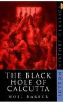 The Black Hole of Calcutta: Book by Noel Barber