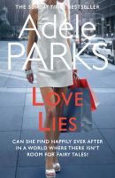 Love Lies:Book by Author-Adele Parks