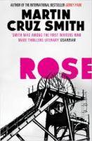 Rose: Book by Martin Cruz Smith