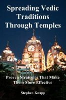 Spreading Vedic Traditions Through Temples: Proven Strategies That Make Them More Effective: Book by Stephen Knapp