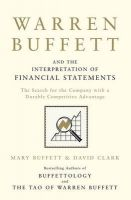 Warren Buffett & Interpretation Of Financial Statements: Book by Mary Buffett , David Clark